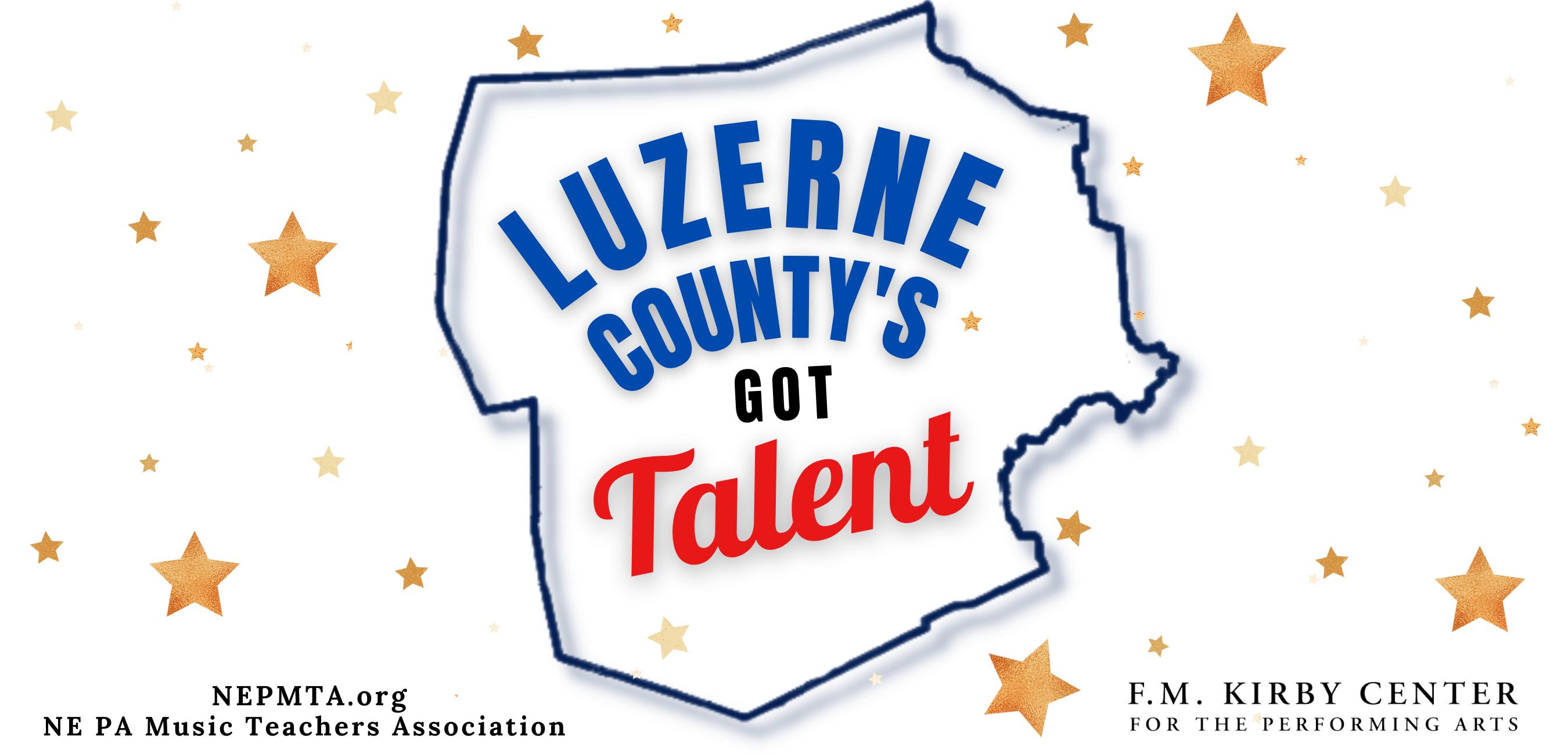 Luzerne County's Got Talent